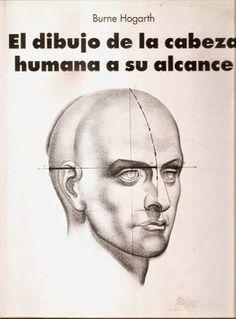 [Descarga] El Dibujo de la Cabeza Humana a su alcance, Burne Hogarth (Español).