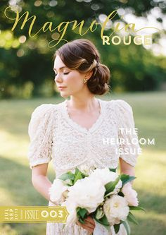Magnolia Rouge - The Heirloom Issue (photography for front cover by Ryan Ray)