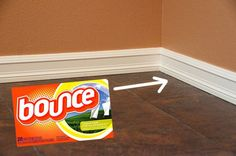Keep baseboards clean with fabric softener.