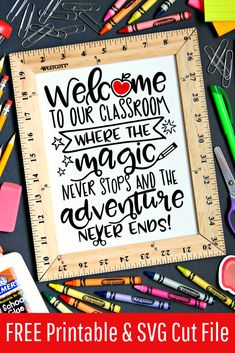 Welcome to our classroom where the magic never stops and the adventure never ends - Every teacher ne Classroom Signs, Classroom Teacher, Welcome Sign Classroom, Teacher Classroom Decorations, Disney Classroom, Art Classroom, Classroom Themes, Fun Craft, Teacher Signs