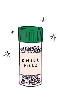 iPhone wallpaper- chill pill