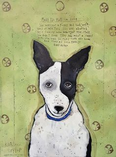 Molly the Mutt Dog Paintings, Mixed Media Canvas, Dog Portraits, Types Of Art, Dog Art, Moose Art, Puppies, Studio, Sweet