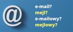 E-mail+/+e-mailowy,+a+może+mejl+/+mejlowy?
