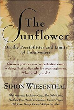 The Sunflower: On the Possibilities and Limits of Forgiveness (Newly Expanded Paperback Edition): Simon Wiesenthal: 9780805210606: AmazonSmile: Books