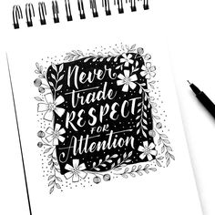Never trade Respect for Attention - Hand Lettering Quotes, Doodle Lettering, Typography Art, Lettering Design, Inktober, Letter Composition, Different Alphabets, Hand Lettering For Beginners, Beautiful Lettering