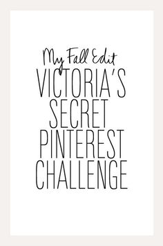 Play fashion editor. Enter the Victoria's Secret contest by creating your own Fall Edit Pinterest board.