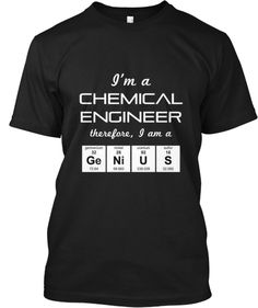 Chemical Engineer Genius - Limited Print | Teespring