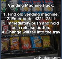 Trying to find a vending machine anymore is the difficult part.