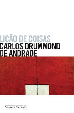 Lição de Coisas - Carlos Drummond de Andrade