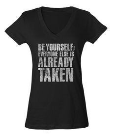 Women's Be Yourself Oscar Wilde Quote V-Neck T-shirt - Juniors Fit. $25.00 from #Boredwalk