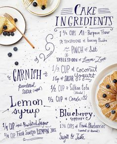 Loving this gorgeous graphic recipe for vegan Coconut Yogurt Lemon Cake by V. ~Having recipes written on the counter spaces/work benches Food Design, Design Ideas, Cookbook Design, Cake Ingredients, Daily Meals, Food Illustrations, Cake Recipes, Dessert Recipes, Desserts