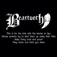 Beartooth lyrics | Beaten In Lips I cry every time this song plays