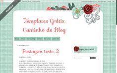 Cantinho do blog Layouts e Templates para Blogger: TEMPLATE FREE