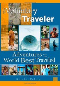 Part anthology and part travel guide, this book opens new worlds through intriguing real-life stories by travelers who have walked the walk of volunteer travel.