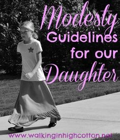 Modesty Guidelines for Our Daughter...real life, in your hand, shopping and dressing guildelines for our Ladybug to use.