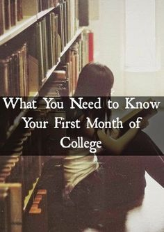What You Need to Know Your First Month of College | alyssajfreitas.blogspot.com