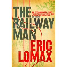 The Railway Man by Eric Lomax. Will definitely read the book before the film!