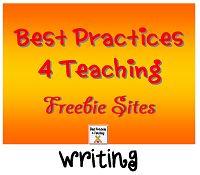 Best Practices 4 Teaching Writing Freebie Sites!