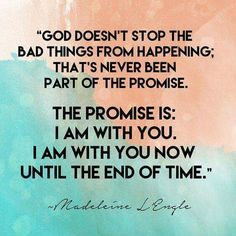God will be with until the end of time.