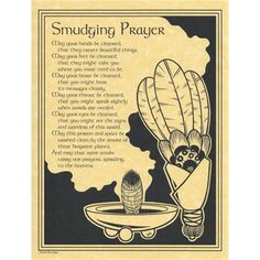 """A great reference to keep hanging by your altar space, the Smudging Prayer poster offers you words to speak during your smudging ritual, when the sacred smoke will help carry your prayers. Featuring the beautiful words of Travis Bowman and the inspirational illustration of Eliot Alexander, the Smudging Prayer poster is a wonderful presence during your sacred works. Printed on an 8 1/2"""" by 11"""" parchment poster, it reads  May your hands be cleansed, That they create beautiful things. May your…"""