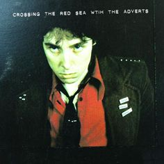 Crossing The Red Sea With The Adverts (Uk)