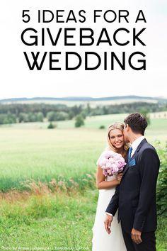 Ideas for a Giveback Wedding | Bridal Musings Wedding Blog