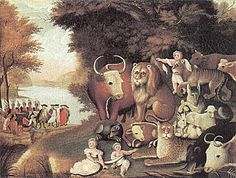 Edward Hicks, The Peaceable Kingdom, about 1833.  I like the simplicity and purity of the painting.  It's symbolism is obvious when one looks at the background--where William Penn is making a treaty with the Indians.