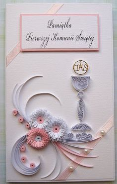 First Holy Communion Quilling Card Paper Quilling Cards, Quilled Paper Art, Quilling Paper Craft, Paper Cards, Quiling Paper, Origami, Card Making Designs, Quilling Designs, First Holy Communion