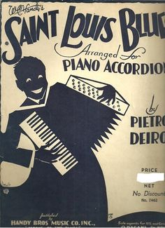 Picture of Saint Louis Blues, W.C.Handy, arr. by Pietro Deiro for accordion solo, sheet music, vintage, out of print, discontinued, collectible