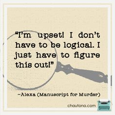 Manuscript for Murder: Book one of the Hartfield Mysteries. When Alexa Hartfield began her latest novel, little did she know that it would be a killer. Cozy Mysteries, Figure It Out, Mystery, Novels, Books, Libros, Book, Book Illustrations, Romance Novels