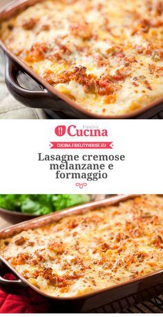 Lasagne cremose melanzane e formaggio