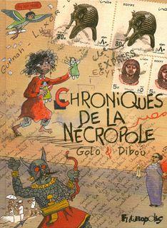 Futuropolis >> Fiche titre : Chroniques de la Nécropole Septembre 2015