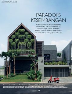 Architectural Space  - Green House, architecture by Peter Gunawan. Contemporary Cottage, Contemporary Office, Contemporary Interior, Contemporary Architecture, Contemporary Building, Contemporary Apartment, Contemporary Chandelier, Contemporary Wallpaper, Contemporary Style
