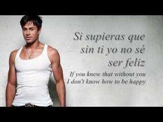 Enrique Para Que La Vida Lyrics (English & Spanish) - YouTube