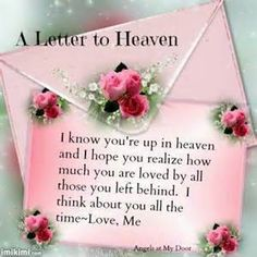 Sending My Love To Heaven This Valentines Day     Death