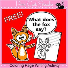 What does the fox say? - Coloring Page Writing Activity {FREE}