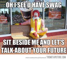 You got swag