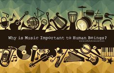 Why is Music Important to Human Beings? | via @lifeadvancer | lifeadvancer.com