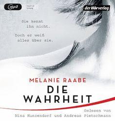 Lesendes Katzenpersonal: [Hörbuch-Rezension] Melanie Raabe - Die Wahrheit
