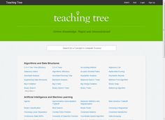 Teaching Tree is a free resource for anyone who is interested in learning about computer science on his or her own. Teaching Tree offers videos organized into five categories with dozens of topics inside each category.