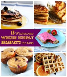 15 Wholesome Whole Wheat Breakfast Recipes for Kids