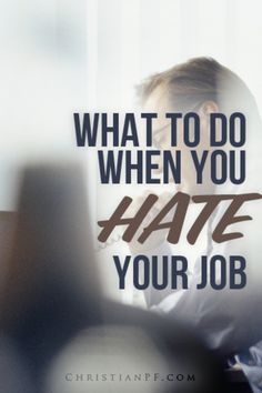 This is what I did that helped me during my period of hating my job - http://christianpf.com/what-to-do-when-you-hate-your-job/