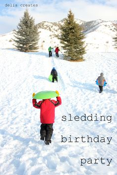 delia creates: Sledding Birthday Party. Great Idea for a winter party! Nice and simple!