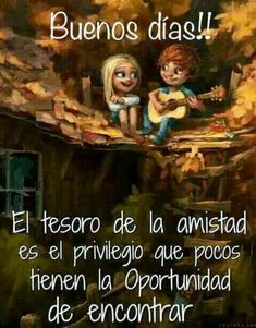169 best amistad images in 2019 Good Morning Funny, Good Morning Good Night, Good Day Quotes, Good Morning Quotes, Morning Messages, Morning Greeting, Best Friend Quotes, Best Friends, Phrase Of The Day