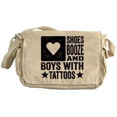 Shoes Booze and Boys with Tattoos Messenger Bag #LOL