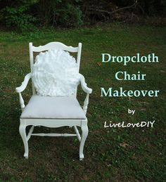 Reupholster a Chair with a Drop Cloth!