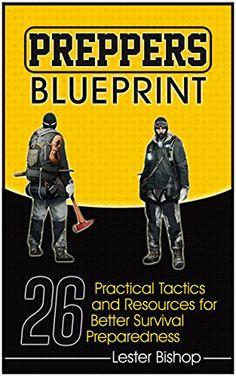 FREE TODAY  -  05/26/2016:  Preppers Blueprint: 26 Practical Tactics and Resources fo... https://www.amazon.com/dp/B01G3UZJ9M/ref=cm_sw_r_pi_dp_RzYrxb93PC44C
