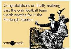 It's about damn time! Steeler Nation