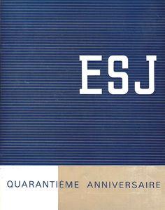 Couverture du fascicule édité pour le quarantième anniversaire de l'ESJ.