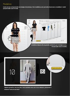 Try on and browse clothes from stores all over the world  A web application that allows you to try on clothes online and mold the shape of the clothes straight to your body. It's fun, easy and time-saving.  free